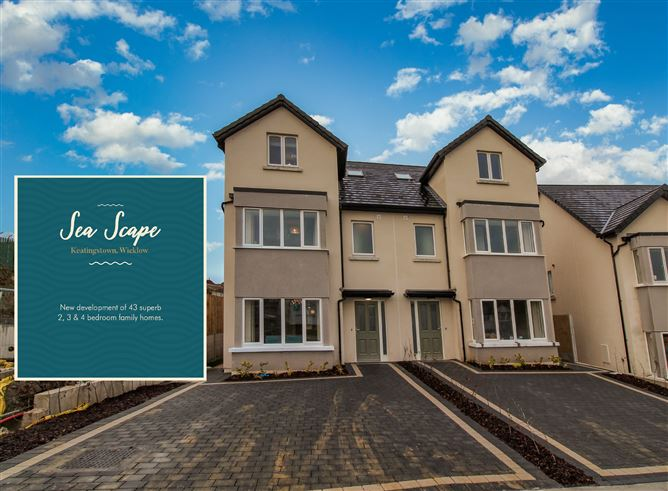 Main image for Large Four Bedroom Homes with Sea Views, The Elm, Sea Scape , Wicklow Town, Wicklow