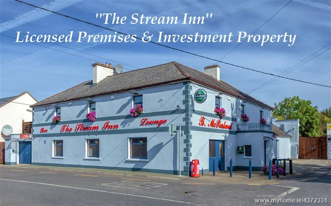 """The Stream Inn"" Licensed Premises & Investment Property, Calverstown, Kilcullen, Kildare"