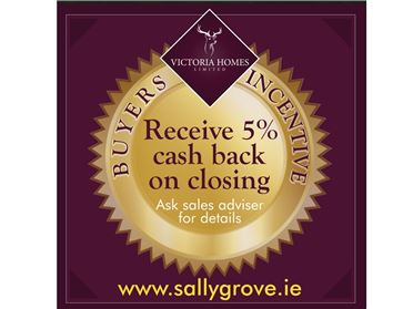 NEW 3 & 4 Bed HOMES From €350,000 at  Sallygrove, Ballycullen,   Dublin 24