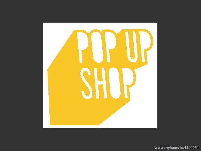 Pop Up Shop, Tralee Town Centre, Tralee, Kerry