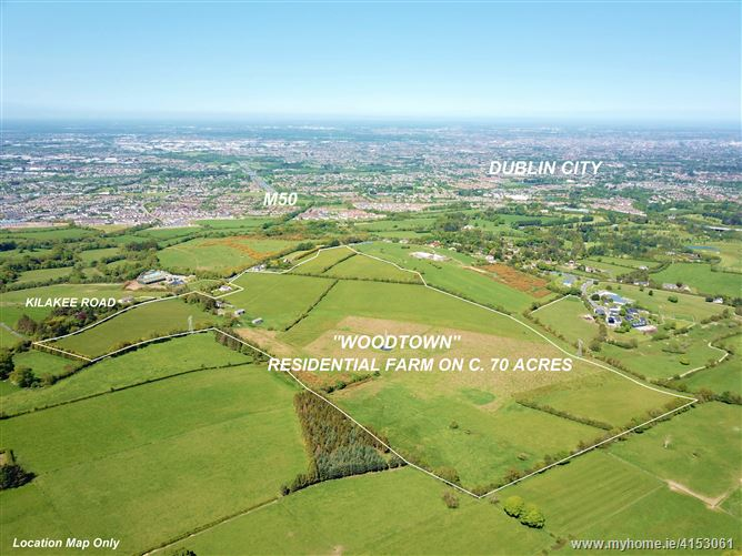 Residential Farm c. 70 Acres/ 28.3 HA., In One or More Lots, Woodtown, Rathfarnham, Dublin 16