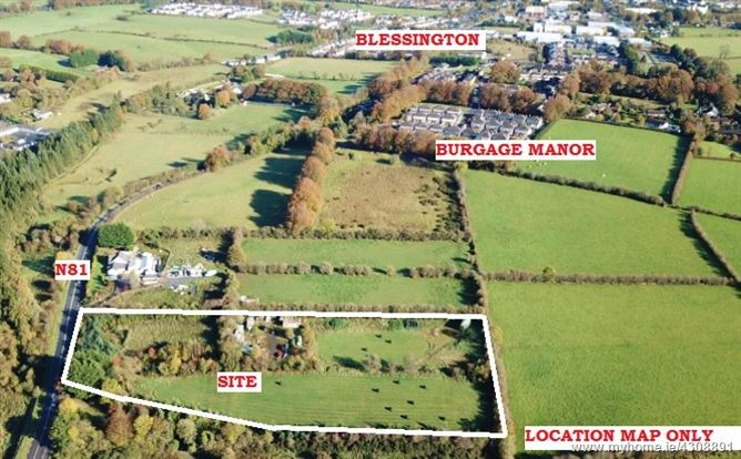 Yard on c. 4.4 Acres/ 1.81 Ha., Burgage Moyle, Blessington, Wicklow
