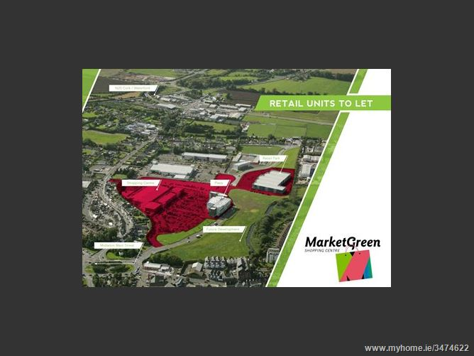 Main image for Market Green Plaza & Retail Park, Midleton, Co Cork