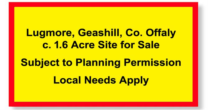 Main image for Lugmore, Geashill, Offaly