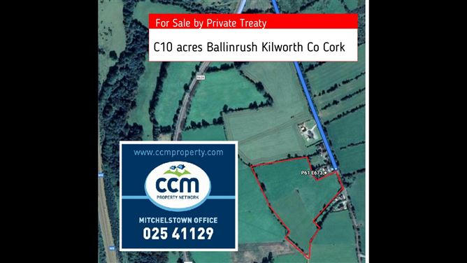 C 10 acres Ballinrush , Kilworth, Cork