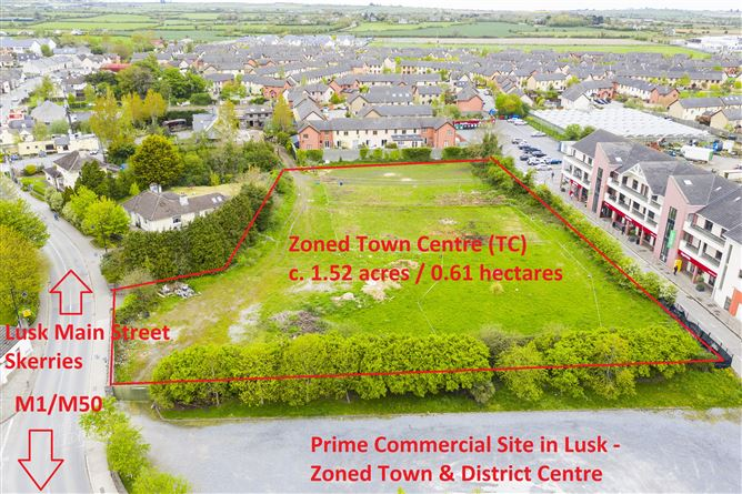 Main image for Site at Station Road/Main Street, Lusk, County Dublin