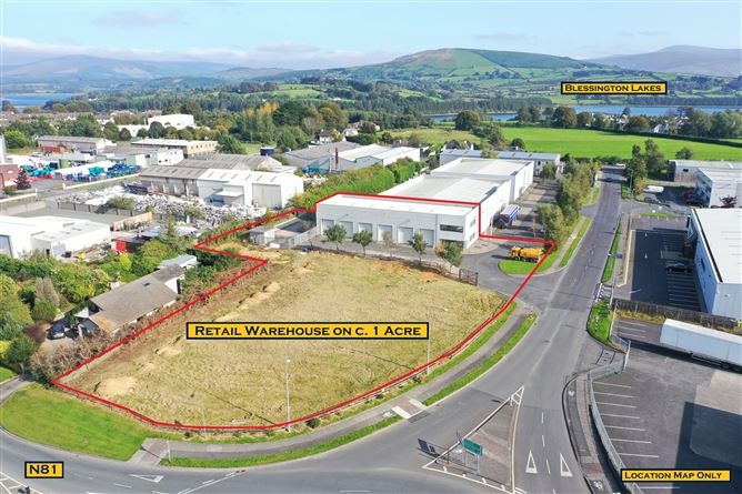 Main image for High Profile Retail Warehouse On 1 Acre/ 0.4 Ha., Blessington Retail Park, Blessington, Wicklow