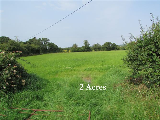 Main image for 2 acres, Galroostown, Sandpit, Termonfeckin, Louth