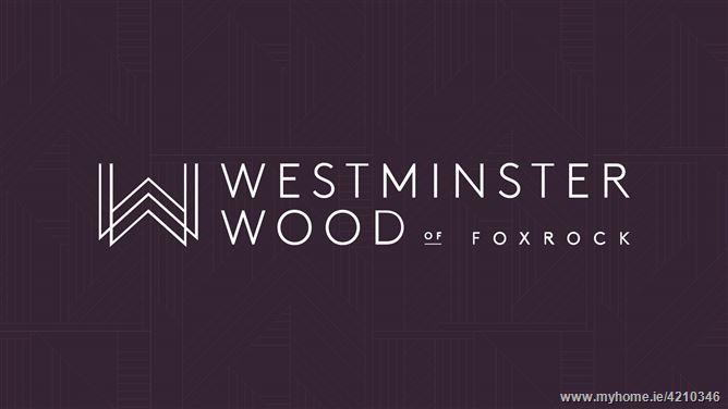 Westminster Wood, Foxrock, Dublin 18