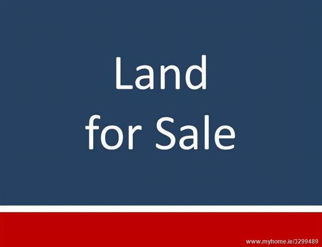 c. 3.11 Hectares (c. 7.7 Acres at The Hill), Kilmore Village, Wexford